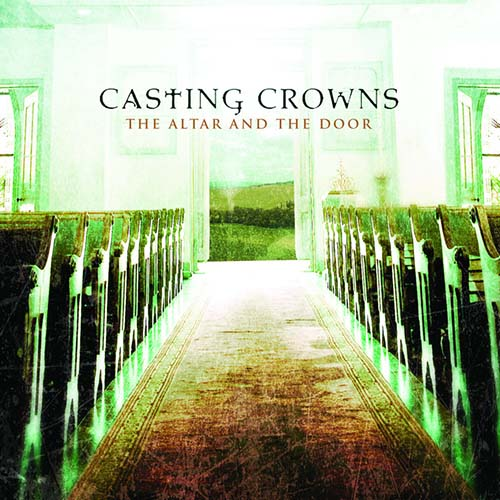 Easily Download Casting Crowns Printable PDF piano music notes, guitar tabs for Piano Solo. Transpose or transcribe this score in no time - Learn how to play song progression.