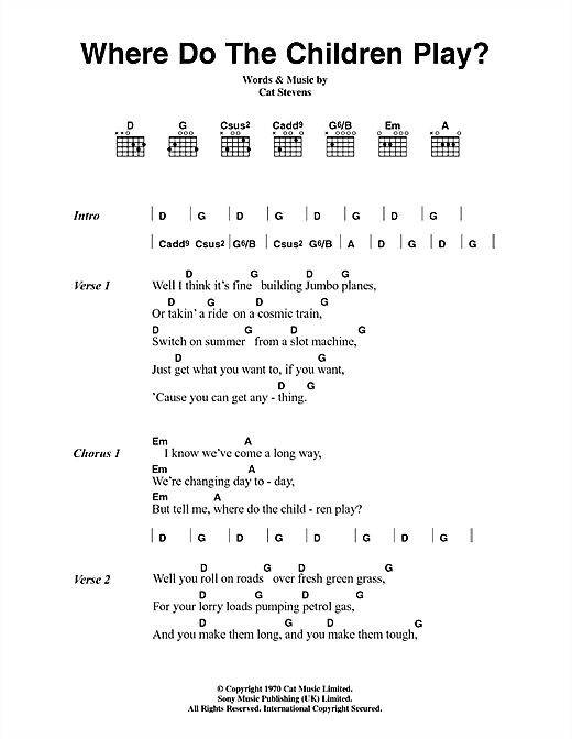 Cat Stevens Where Do The Children Play? sheet music notes and chords. Download Printable PDF.