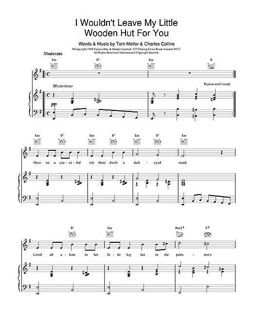 Charles Collins & Tom Mellor I Wouldn't Leave My Little Wooden Hut For You sheet music notes and chords. Download Printable PDF.