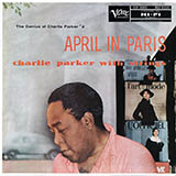 Download or print Charlie Parker I'll Remember April Sheet Music Printable PDF 3-page score for Jazz / arranged Alto Sax Transcription SKU: 198772.