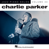 Download or print Charlie Parker Now's The Time (arr. Brent Edstrom) Sheet Music Printable PDF 5-page score for Jazz / arranged Piano Solo SKU: 164640.
