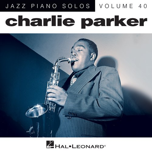 Easily Download Charlie Parker Printable PDF piano music notes, guitar tabs for Piano Solo. Transpose or transcribe this score in no time - Learn how to play song progression.