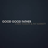 Download Chris Tomlin & Pat Barrett 'Good Good Father' Printable PDF 3-page score for Christian / arranged Solo Guitar Tab SKU: 418161.