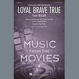 Download or print Christina Aguilera Loyal Brave True (from Mulan) (arr. Mark Brymer) Sheet Music Printable PDF 7-page score for Disney / arranged SATB Choir SKU: 475868.