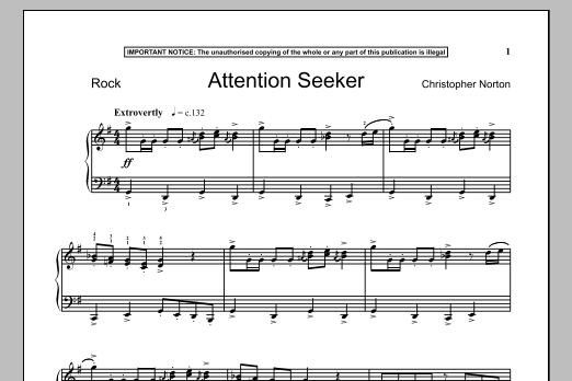 Christopher Norton Attention Seeker sheet music notes and chords. Download Printable PDF.