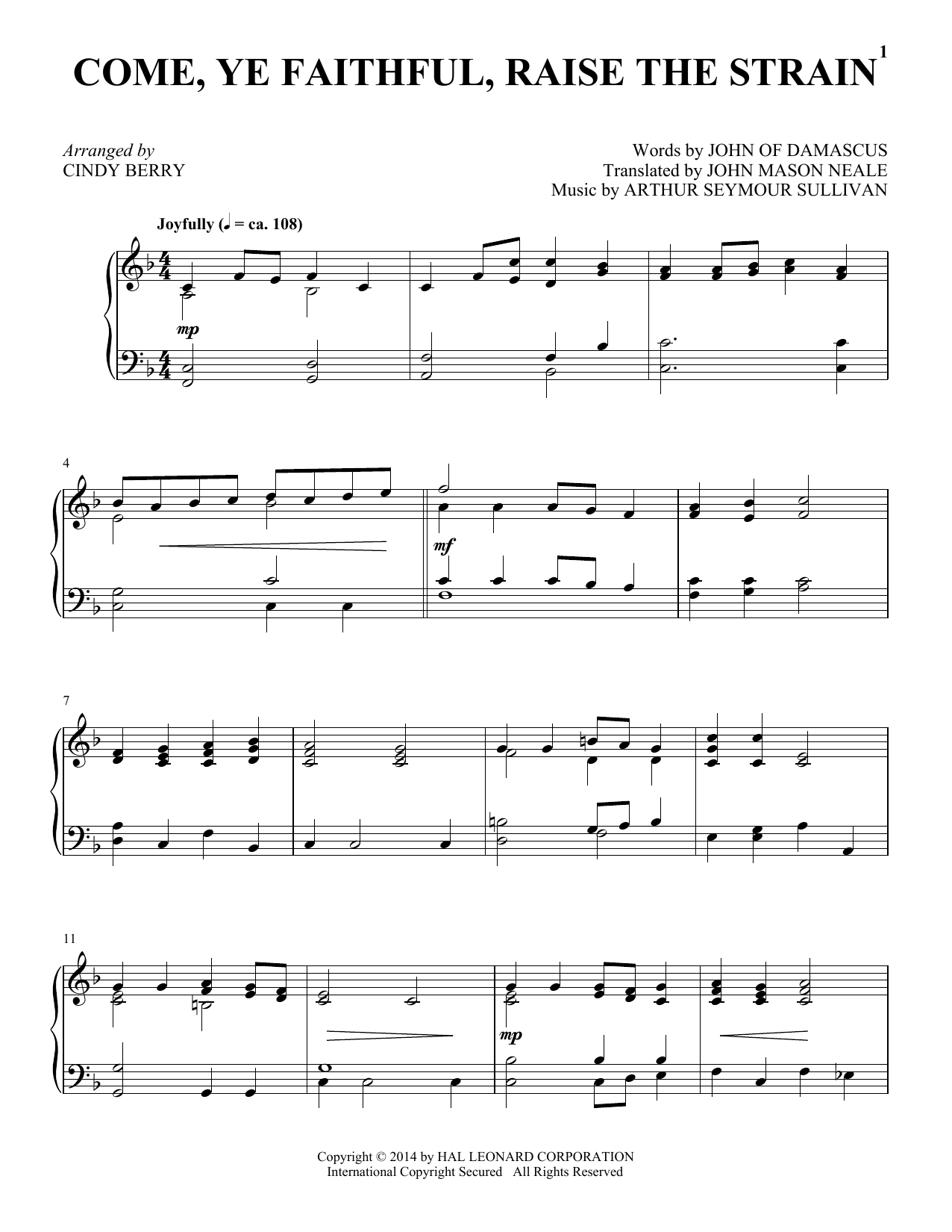 Cindy Berry Come, Ye Faithful, Raise The Strain sheet music notes and chords. Download Printable PDF.
