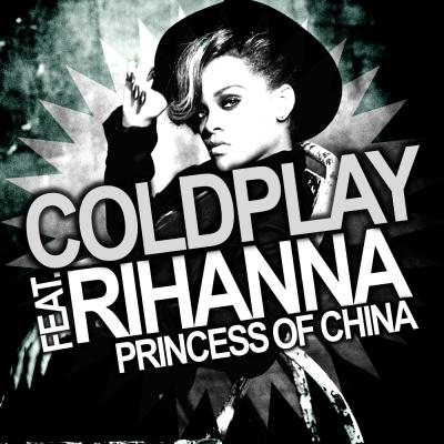 Princess Of China (feat. Rihanna)