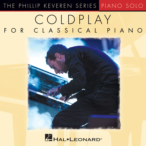 Coldplay, We Never Change [Classical version] (arr. Phillip Keveren), Piano Solo