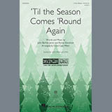Download or print Cristi Cary Miller 'Til The Season Comes 'Round Again Sheet Music Printable PDF 10-page score for Concert / arranged 2-Part Choir SKU: 177298.