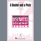 Download or print Cristi Cary Miller A Bushel And A Peck Sheet Music Printable PDF 10-page score for Broadway / arranged 2-Part Choir SKU: 193834.