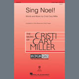 Download or print Cristi Cary Miller Sing Noel! Sheet Music Printable PDF 15-page score for Christmas / arranged 3-Part Treble Choir SKU: 407599.