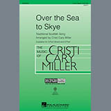 Download Cristi Cary Miller 'The Skye Boat Song' Printable PDF 11-page score for Film/TV / arranged 3-Part Mixed Choir SKU: 289536.