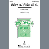Download or print Cristi Cary Miller Welcome Winter Winds Sheet Music Printable PDF 10-page score for Concert / arranged 2-Part Choir SKU: 98122.