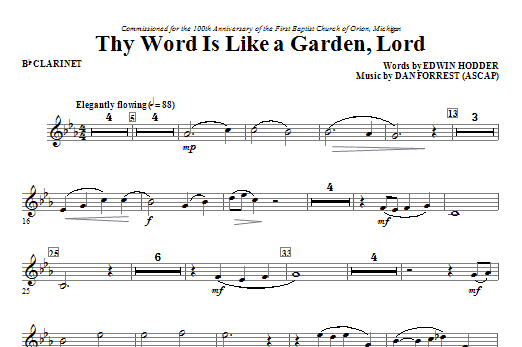 Dan Forrest Thy Word Is Like A Garden, Lord - Bb Clarinet sheet music notes and chords. Download Printable PDF.