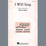 Download or print Darren S. Herring I Will Sing Sheet Music Printable PDF 10-page score for Concert / arranged 3-Part Treble Choir SKU: 94374.