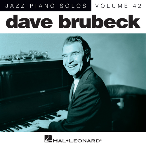 Easily Download Dave Brubeck Printable PDF piano music notes, guitar tabs for Piano Solo. Transpose or transcribe this score in no time - Learn how to play song progression.