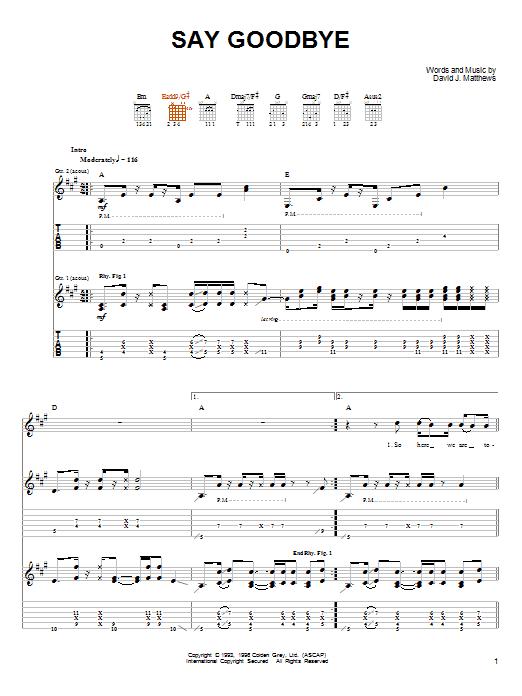 Dave Matthews & Tim Reynolds Say Goodbye sheet music notes and chords. Download Printable PDF.