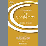 Download or print David Brunner Sir Christemas Sheet Music Printable PDF 13-page score for Christmas / arranged 3-Part Treble Choir SKU: 71282.