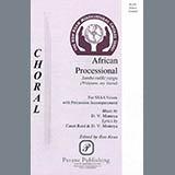 Download or print David Montoya African Processional (ed. Ron Kean) Sheet Music Printable PDF 11-page score for African / arranged SSA Choir SKU: 423777.