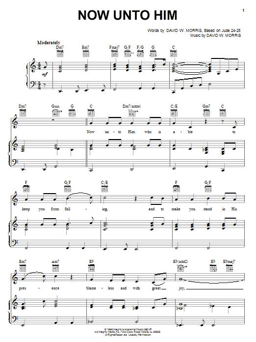 David W. Morris Now Unto Him sheet music notes and chords. Download Printable PDF.