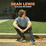 Download Dean Lewis 'For The Last Time' Printable PDF 6-page score for Pop / arranged Piano, Vocal & Guitar (Right-Hand Melody) SKU: 414805.