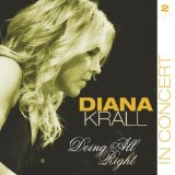 Download Diana Krall 'I Was Doing All Right' Printable PDF 7-page score for Jazz / arranged Piano & Vocal SKU: 95644.