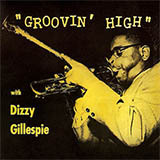 Download or print Dizzy Gillespie Groovin' High Sheet Music Printable PDF 1-page score for Latin / arranged Real Book – Melody & Chords – Bass Clef Instruments SKU: 62007.