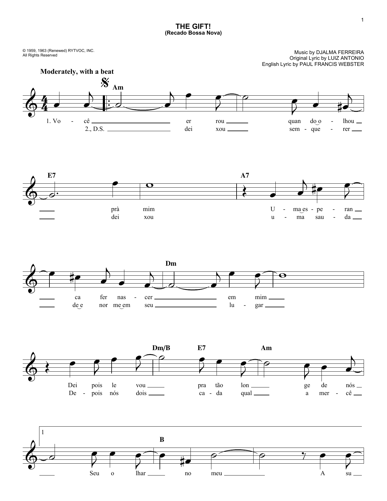 Djalma Ferreira The Gift! (Recado Bossa Nova) sheet music notes and chords. Download Printable PDF.