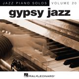 Download or print Django Reinhardt After You've Gone (arr. Brent Edstrom) Sheet Music Printable PDF 4-page score for Jazz / arranged Piano Solo SKU: 90096.