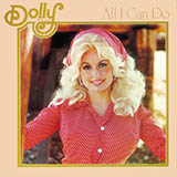 Download or print Dolly Parton All I Can Do Sheet Music Printable PDF 4-page score for Pop / arranged Piano, Vocal & Guitar (Right-Hand Melody) SKU: 67577.