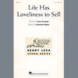 Download or print Dominick DiOrio Life Has Loveliness To Sell Sheet Music Printable PDF 17-page score for Concert / arranged 2-Part Choir SKU: 195534.