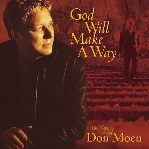 Easily Download Don Moen Printable PDF piano music notes, guitar tabs for Piano, Vocal & Guitar (Right-Hand Melody). Transpose or transcribe this score in no time - Learn how to play song progression.