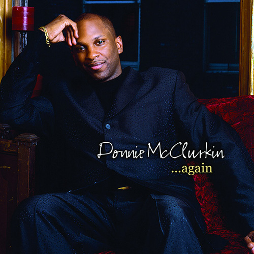 Easily Download Donnie McClurkin Printable PDF piano music notes, guitar tabs for Piano, Vocal & Guitar (Right-Hand Melody). Transpose or transcribe this score in no time - Learn how to play song progression.