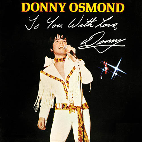 Easily Download Donny Osmond Printable PDF piano music notes, guitar tabs for Ukulele. Transpose or transcribe this score in no time - Learn how to play song progression.