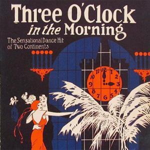 Dorothy Terriss, Three O'Clock In The Morning, Easy Piano