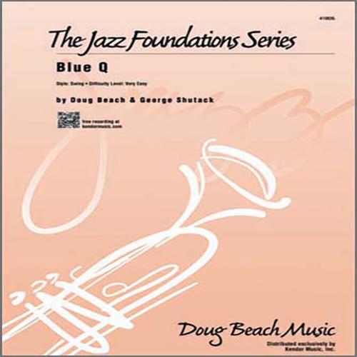 Doug Beach, Blue Q - 1st Bb Trumpet, Jazz Ensemble