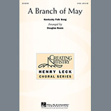 Download or print Douglas Beam A Branch Of May Sheet Music Printable PDF 5-page score for Concert / arranged 2-Part Choir SKU: 157959.