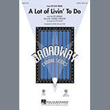 Download or print Ed Lojeski A Lot Of Livin' To Do - Bass Sheet Music Printable PDF 2-page score for Broadway / arranged Choir Instrumental Pak SKU: 290453.