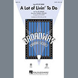 Download or print Ed Lojeski A Lot Of Livin' To Do - Bb Tenor Saxophone Sheet Music Printable PDF 2-page score for Broadway / arranged Choir Instrumental Pak SKU: 290449.