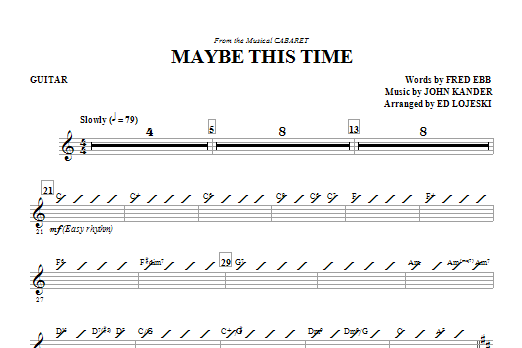 Ed Lojeski Maybe This Time - Guitar sheet music notes and chords. Download Printable PDF.