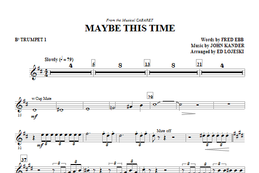 Ed Lojeski Maybe This Time - Trumpet 1 sheet music notes and chords. Download Printable PDF.