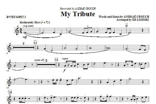 Ed Lojeski My Tribute - Bb Trumpet 1 sheet music notes and chords. Download Printable PDF.