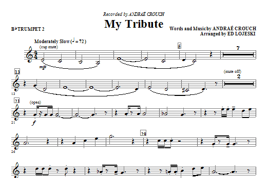 Ed Lojeski My Tribute - Bb Trumpet 2 sheet music notes and chords. Download Printable PDF.