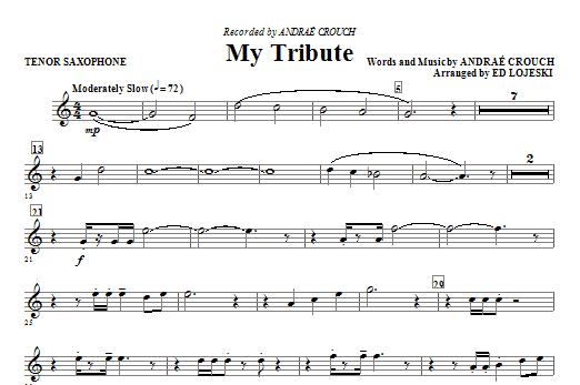 Ed Lojeski My Tribute - Tenor Sax sheet music notes and chords. Download Printable PDF.