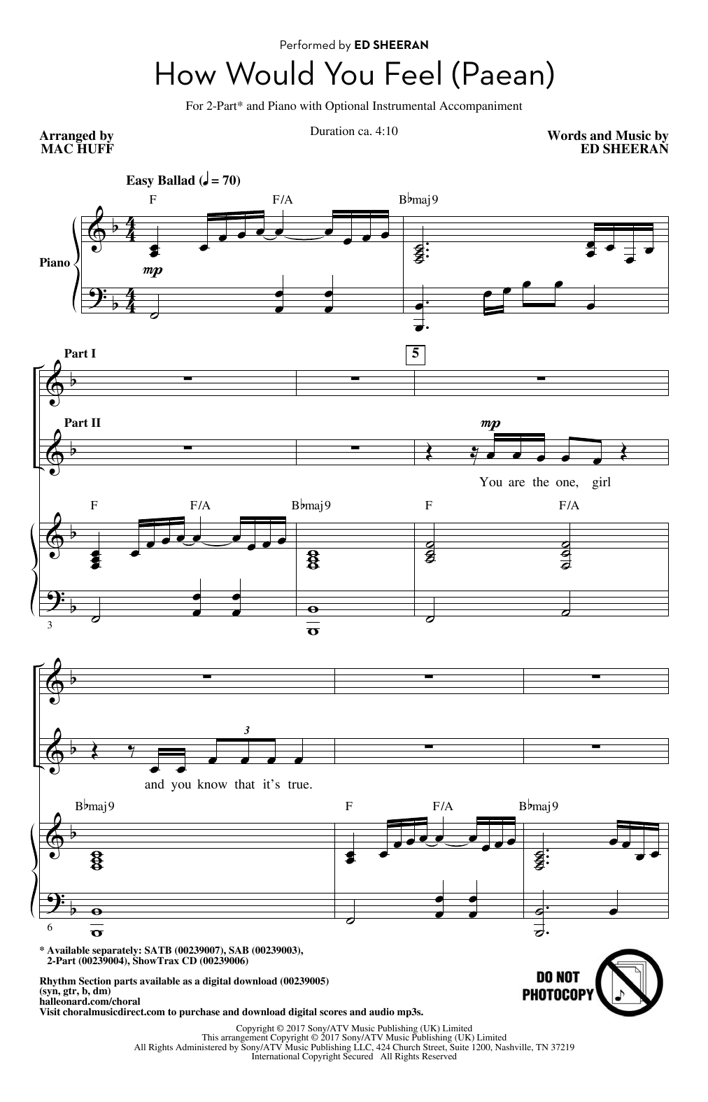 Ed Sheeran How Would You Feel (Paean) (arr. Mac Huff) sheet music notes and chords. Download Printable PDF.