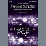 Download or print Ed Sheeran Thinking Out Loud (arr. Deke Sharon) Sheet Music Printable PDF 18-page score for A Cappella / arranged SATB Choir SKU: 186534.