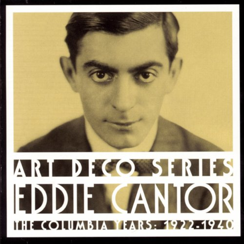 Easily Download Eddie Cantor Printable PDF piano music notes, guitar tabs for SSA Choir. Transpose or transcribe this score in no time - Learn how to play song progression.