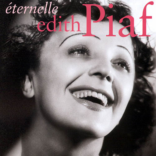 Easily Download Edith Piaf Printable PDF piano music notes, guitar tabs for Piano Solo. Transpose or transcribe this score in no time - Learn how to play song progression.