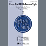 Download or print Einar Pedersen I Love That Old Barbershop Style (arr. Val Hicks) Sheet Music Printable PDF 6-page score for Barbershop / arranged TTBB Choir SKU: 96295.