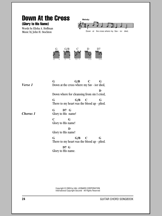 Elisha A. Hoffman Down At The Cross (Glory To His Name) sheet music notes and chords. Download Printable PDF.